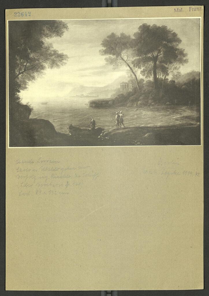 Abb. 2: Fotokarte des Gemäldes Die Einschiffung von Carlo und Ubaldo von Claude Lorrain, 1667, Verbleib unbekannt, ZI München/Photothek, 22642. Auch der Verbleib des bei Böhler geführten Gemäldes Landschaft mit See ist unbekannt.